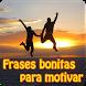 Frases bonitas para motivar by Entertainment LTD Apps