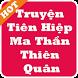 Truyện Tiên Hiệp Ma Thần Thiên Quân by Hoang Trong Thien