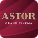 ASTOR Grand Cinema by ASTOR Grand Cinema