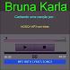 Bruna Karla MP3&Letra by jhonevan
