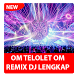 Om Telolet Lagu Remix DJ by One Eyes Corp