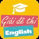 Giải Đề Thi Tiếng Anh (đề chính thức Bộ GD&ĐT) by NGHIÊM XUÂN TRƯỜNG