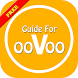 Guide ooVoo Video Call &Text 2 by Aulonso Gorsalize