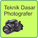 Teknik Dasar Photografer