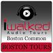 IWalked Boston's Common/Public by IWalked Audio Tours