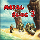 Tips Metal Slug 3 by Haltbar