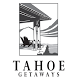 Tahoe Getaways Vacation Homes by Glad to Have You, Inc.