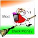 Modi Vs Black Money by BrainySouls