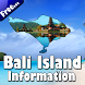 Bali Island Information by Mediatech Apps
