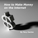 How to Make Money Online by BizWebresource