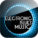 Electronic Blues Music