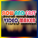 Slow Fast Video Maker by FreeApps & Game