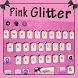 Pink Glitter Keyboard Theme by Echo Keyboard Theme