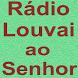 Rádio Louvai ao Senhor by AppsKS01