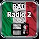 RAI Radio 2 Italia Online Gratis by appfenix