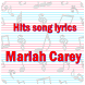 Mariah Carey Hits song lyrics by Lyric Song Free App for Fun