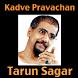 Kadve Pravachan by 246Droids