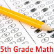 Mathematics Test Grade 5 by GRADINGDAY.COM
