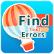 Find Text Errors - For Kids by Abdel GFX