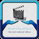 استرجاع الفيديوهات المحذوفة by TopDevelloperapp