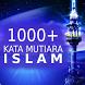 1000+ Kata Mutiara Islam by Matrama Group