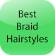 Best Braid Hairstyles by S K Apps