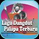 Lagu Dangdut Palapa Terbaru by Relax For Now