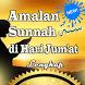 Amalan Sunnah di Hari Jum'at Lengkap dan Mudah by Dejavu Apps