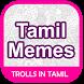 Tamil Memes by Archuz Corner