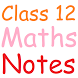 Class 12 Maths Notes by RDS EDUCATION APPS