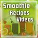 Smoothie Recipes Videos by Recipes Videos