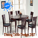 Dining Table Design 2017 by gozali