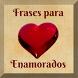 Frases para enamorados by My Franquicia
