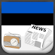 Estonia Radio News by Greatest Andro Apps