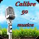 Calibre 50 Musica by acevoice