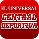 CENTRAL DEPORTIVA by El Universal C.P.N.
