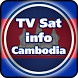 TV Sat Info Cambodia by Saeed A. Khokhar
