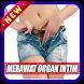 Cara Merawat Organ Intim Wanita by super best