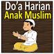 Kumpulan Doa Anak Muslim by Pondok Edukasi