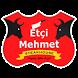 Etçi Mehmet by Pozitif Mobil