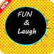 Fun And Laugh