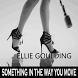 ELLIE GOULDING - Something In The Way You Move by KING STAR APP MUSIC
