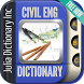 Civil Engineering Dictionary by Julia Dictionary Inc