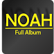 Lagu NOAH Band Lengkap by Sahara Music Studio