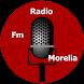 Radio Fm Morelia by HDTGAPPS