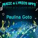 Paulina Goto Songs Lyrics by DulMediaDev