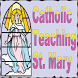 Catholic Teaching: St. Mary