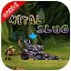 Guide for METAL SLUG by MyDevms