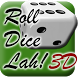 Roll Dice Lah! 3D by De Keeper Production