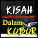 KISAH DALAM KUBUR TERBARU LENGKAP by Amalan Nusantara